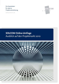 Marktstudie: Ausblick auf den Projektmarkt 2010