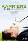 Buchcover: Karriere ohne Schleimspur